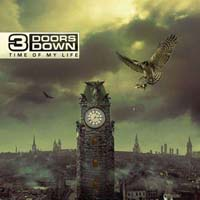 3 Doors Down - Time Of My Life (CD-DA)