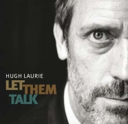 Laurie, Hugh - Let Them Talk (Sealed) (CD)