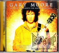 Moore, Gary - Back On The Streets The Rock Collection (CD-DA)