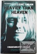 Cobain, Kurt - Heavier Than Heaven: The Definitive, Bestselling Biography Of Kurt Cobain (by Charles R. Cross) (Commemorative Edition) (Sealed) (Книга)
