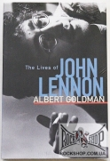 Lennon, John - The Lives Of John Lennon (by Albert Goldman) (Sealed) (Книга)