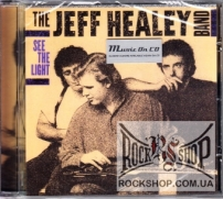 Jeff Healey Band, The - See The Light (Sealed) (CD)