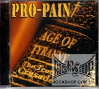 Pro-Pain - Age Of Tyranny - The Tenth Crusade (CD-DA)