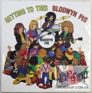 Blodwyn Pig - Getting To This (Limited Edition 500 Copies) (LP)