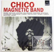 Chico Magnetic Band - Chico Magnetic Band (Limited Edition 600 Copies) (LP)