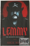 Lemmy (Ian Fraser Kilmister) (Motorhead) - Lemmy: The Definitive Biography (by Mick Wall) (Sealed) (Книга)