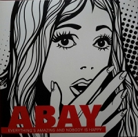 Abay - Everythings Amazing And Nobod (LP)