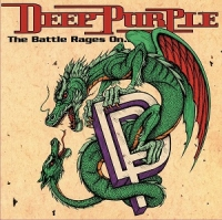 Deep Purple - The Battle Rages On / Come Hell Or High (2CD)