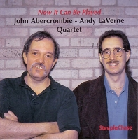 Abercrombie, John & LaVerne, Andy – Now It Can Be Played (CD)